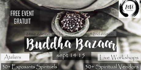 Montreal's Buddha Bazaar 2nd Edition - Bazaar de Bouddha tickets