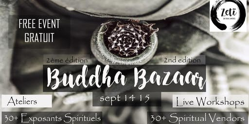 Montreal's Buddha Bazaar 2nd Edition - Bazaar de Bouddha