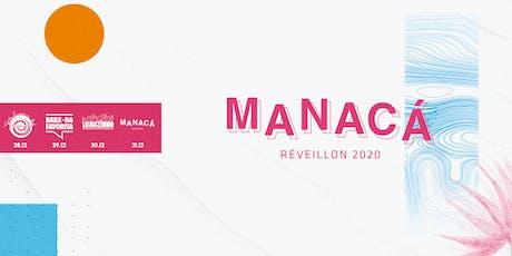 RÉVEILLON MANACÁ 2020 - Litoral Norte SP ingressos