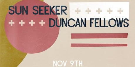 Sun Seeker / Duncan Fellows  @ The Back Bar tickets