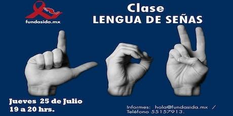 Clase: Lengua de Señas Mexicana tickets