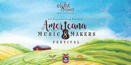 4th Annual Eight Oaks Americana Music & Makers Festival  tickets