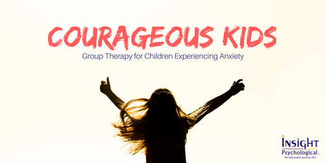 Courageous Kids - 6 Week Group Therapy for Children Experiencing Anxiety  tickets