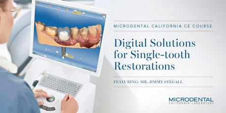 Digital Solutions for Single-tooth Restorations tickets