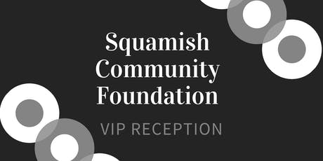 Squamish Community Foundation VIP Cocktail Reception tickets