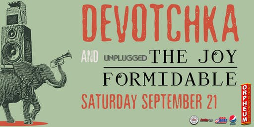 DeVotchKa and The Joy Formidable