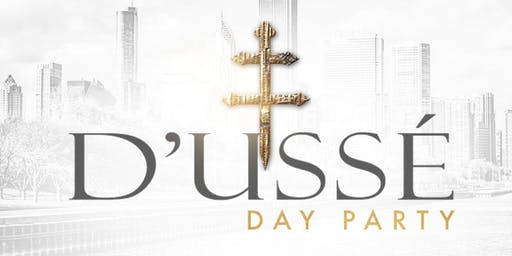 DUSSE DAY PARTY — SUMMERTIME CHI EDITION