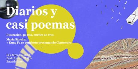 Diarios y casi poemas: ilustración, poesía y música en vivo tickets