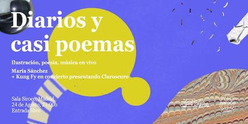Diarios y casi poemas: ilustración, poesía y música en vivo