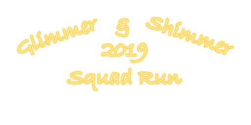 Glimmer & Shimmer 2019 Squad Run