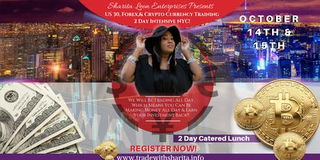 Sharita Leon's US30,FOREX, & More Wealth 2Day Intensive! tickets