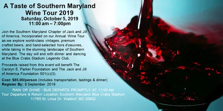 A Taste of Southern MD Wine Tour 2019 tickets