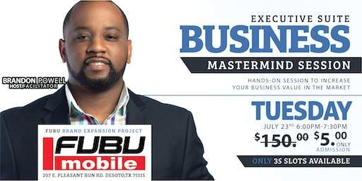 Executive Suite: Business Mastermind Session (FUBU Mobile)