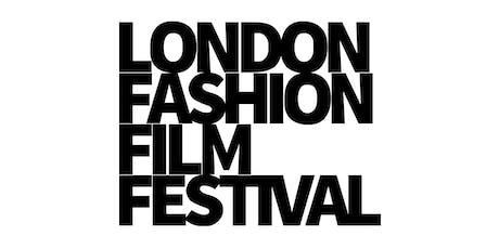London Fashion Film Festival 2019 Edition tickets