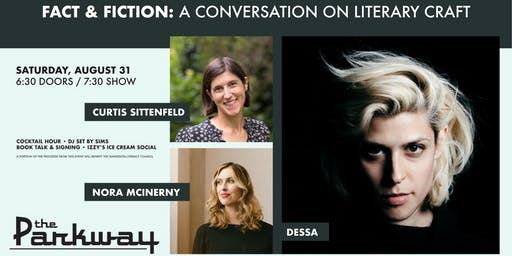 Fact & Fiction with Dessa, Curtis Sittenfeld, & Nora McInerny
