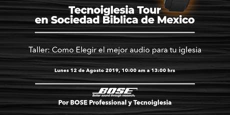 Tecnoiglesia Tour- Rumbo  Inspira +Expo 2019 en  Sociedad Bíblica de México tickets