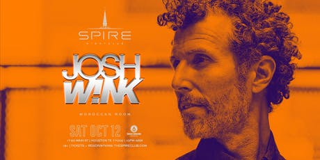 Josh Wink / Saturday October 12th / Spire Moroccan Room tickets