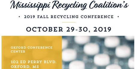 Mississippi Recycling Coalition's 2019 Fall Recycling Conference tickets
