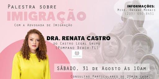Palestra de Imigração com Dra. Renata Castro