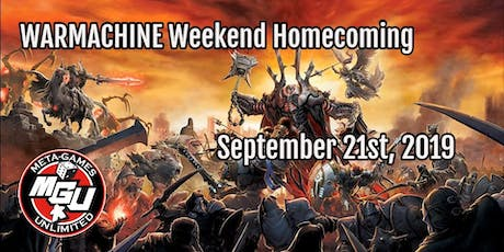 WARMACHINE Weekend Homecoming 2019 tickets