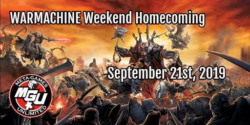 WARMACHINE Weekend Homecoming 2019