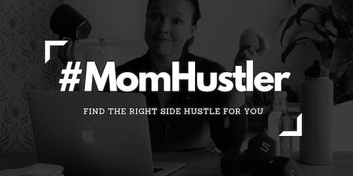 #MomHustler: Find the Right Side Hustle for You