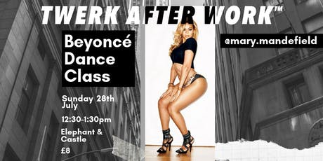 DANCE like Beyoncé! Twerk After Work with Mary tickets