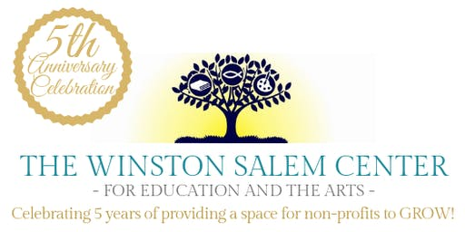 5th Anniversary Party for The Winston-Salem Center for Education & the Arts