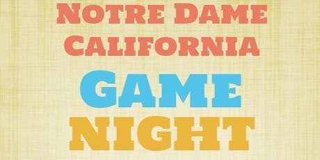 Notre Dame-California Game Night and Open House tickets