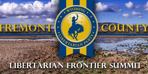 Libertarian Frontier Summit