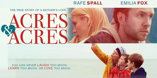 Afternoon Movie: Acres and Acres