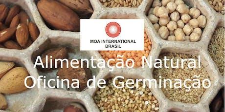 MOA - Alimentação Natural - Oficina de Germinação ingressos