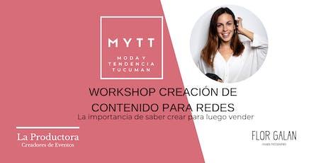 MYTT -  WORKSHOP CREACIÓN DE CONTENIDO PARA REDES tickets