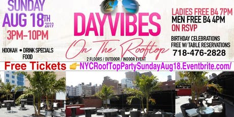 NYC ROOFTOP PARTY - SUN AUG 18th tickets