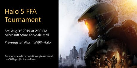 Halo 5 FFA Tournament at Microsoft Store Yorkdale Mall tickets