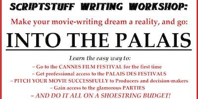 Scriptstuff Writing Workshop: Into the Palais. Starts 5.00pm
