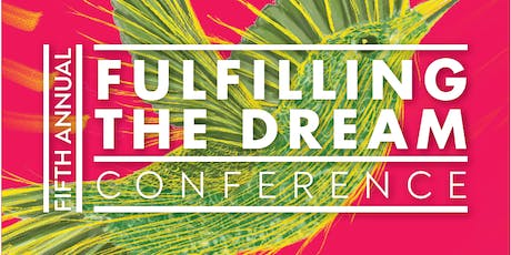Fulfilling the Dream 2019: Resources for Undocu-students tickets
