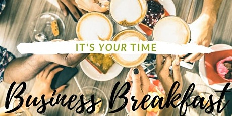 It's YOUR Time Business Breakfast tickets