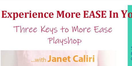 Experience More EASE In Your Business ~ Playshop with Janet Caliri tickets
