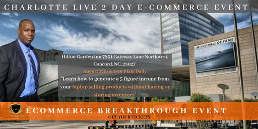 Charlotte Live 2 Day Breakthrough E-Commerce Event