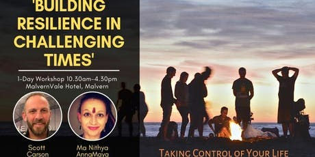 Building Resilience in Challenging Times (Take Back Control Of Your Life) tickets