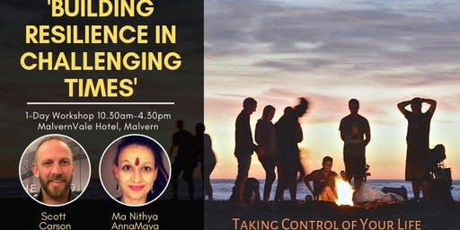 Building Resilience in Challenging Times (Take Back Control Of Your Life)