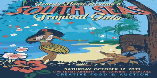 Genesis House Presents South Seas Tropical Gala