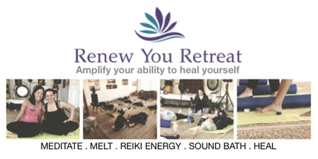 RENEW YOU + SOUND BATH: A Mindful MELT Reiki Retreat tickets