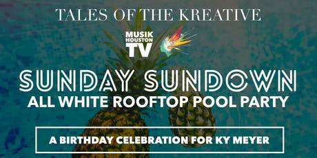 Tales of the Kreative: Sunday Sundown Series - All White Party tickets