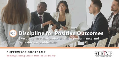 Discipline for Positive Outcomes tickets