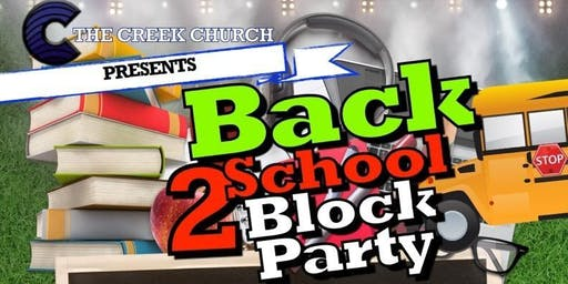 "Annual ""Back 2 School Block Party"""