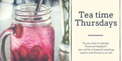 Tea time Thursdays Financial Coaching
