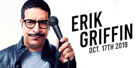 Erik Griffin tickets