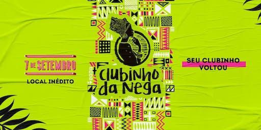 Clubinho da Nega - 9ª Edição